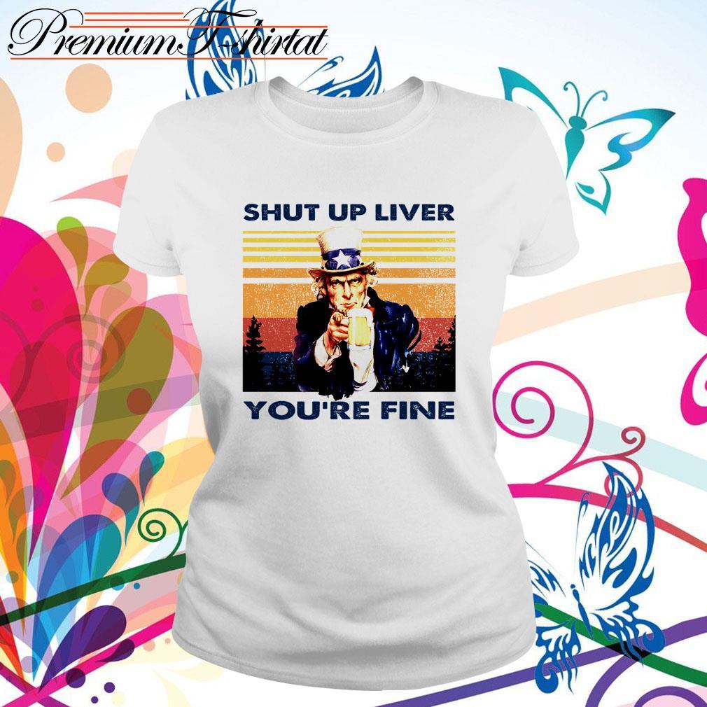 Vintage Abraham Lincoln drink beer shut up liver you're fine Ladies Tee