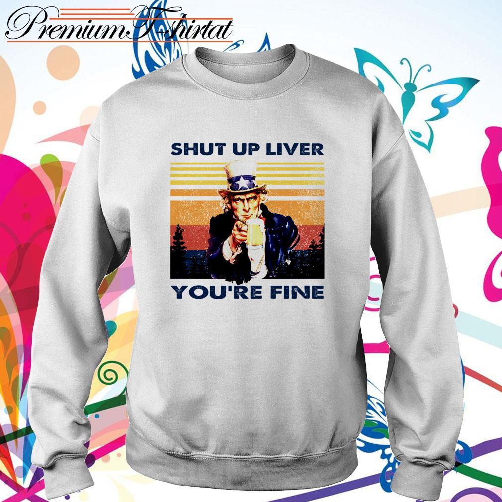 Vintage Abraham Lincoln drink beer shut up liver you're fine Sweater
