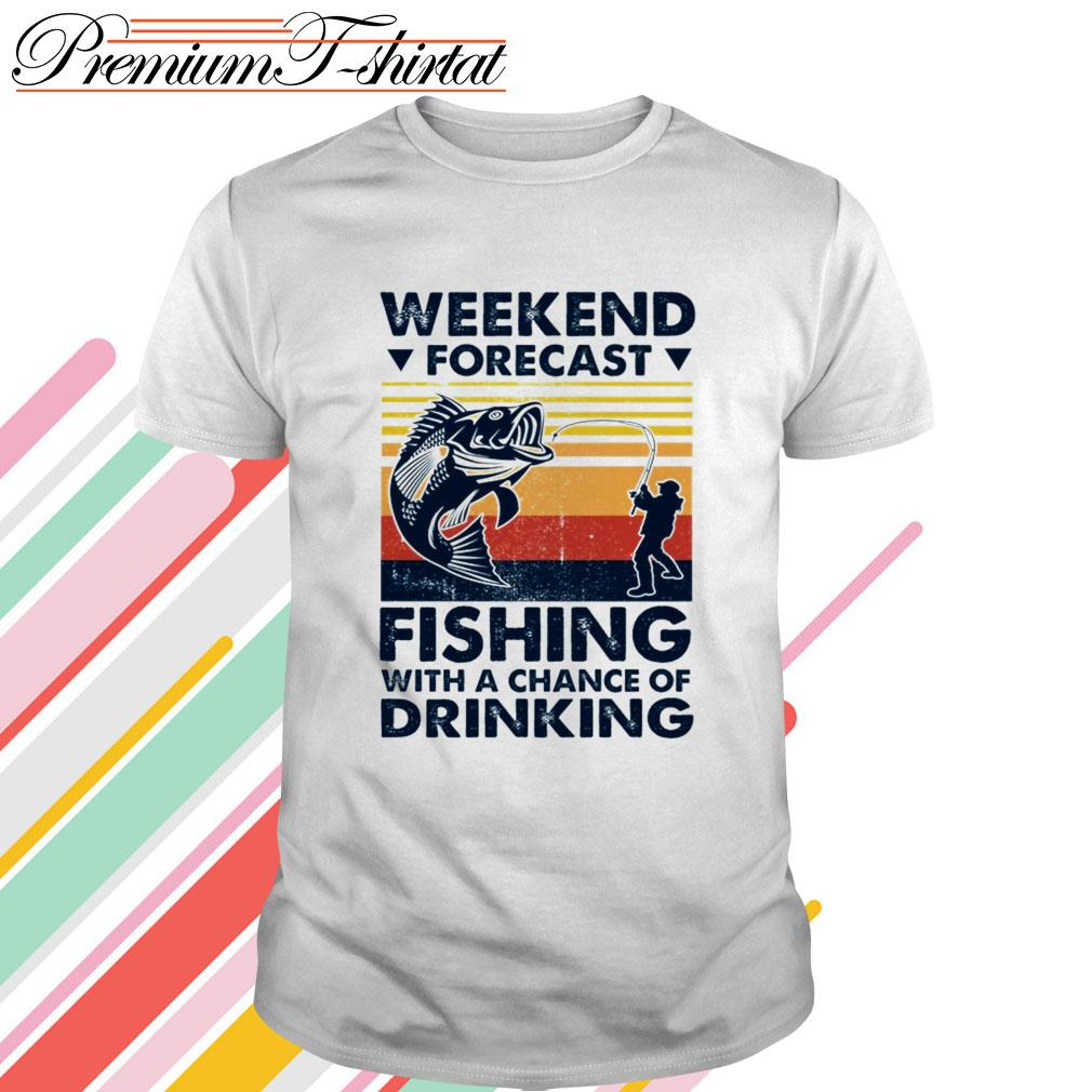 Vintage Weekend forecast fishing with a chance of drinking shirt