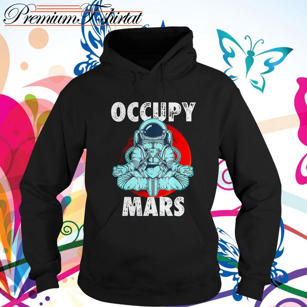 Astronaut Occupy Mars Hoodie