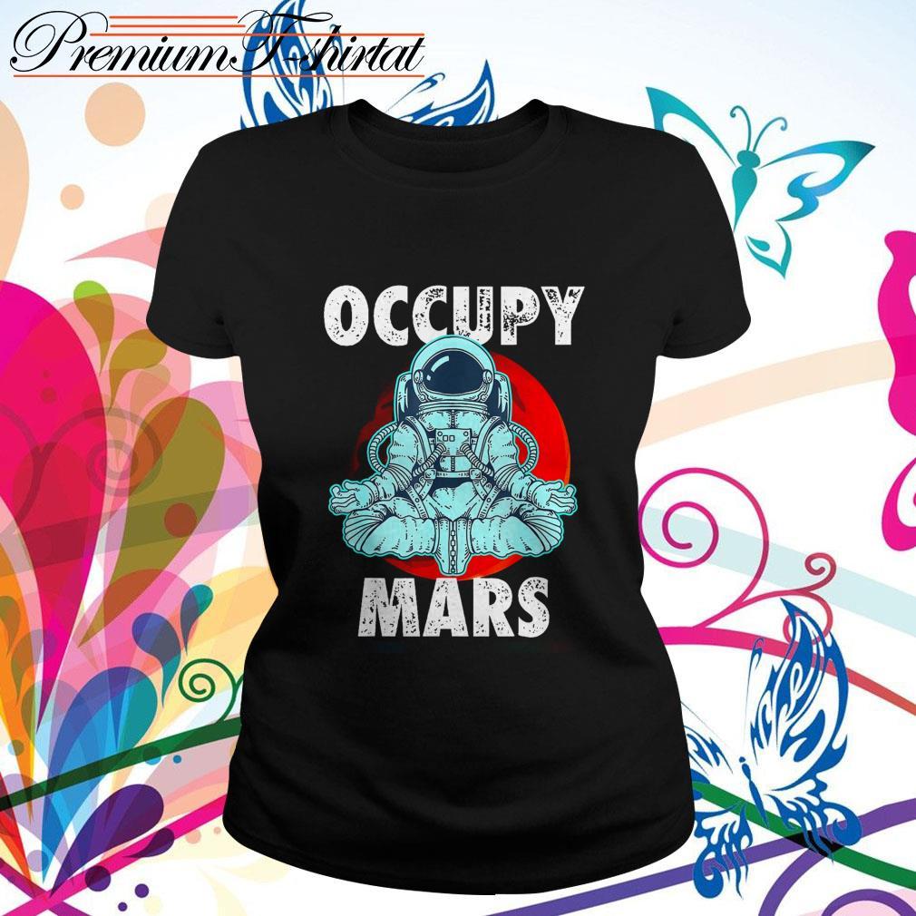 Astronaut Occupy Mars  Ladies Tee