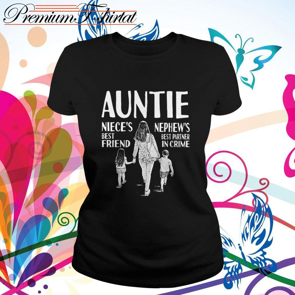 Auntie niece's best friend nephew's best partner in crime Ladies Tee