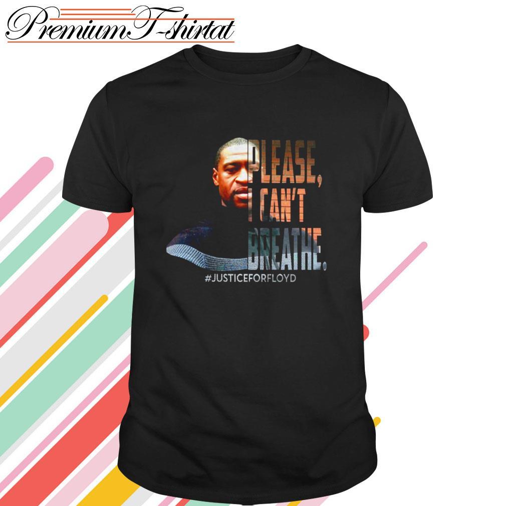 George Floyd please I can't breathe #justiceforfloyd shirt