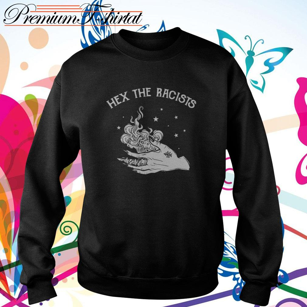 Hex the racists Sweater