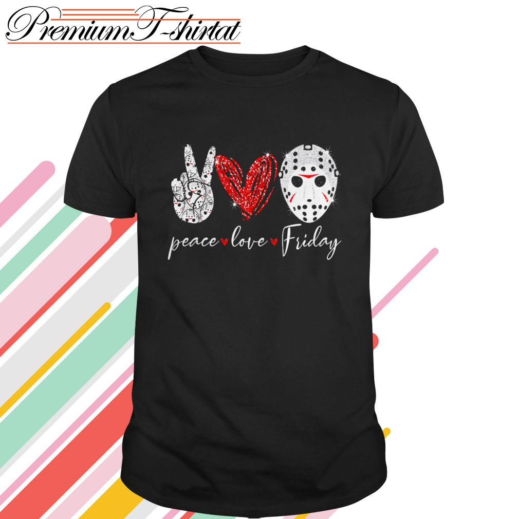 Jason Voorhees Peace love Friday shirt