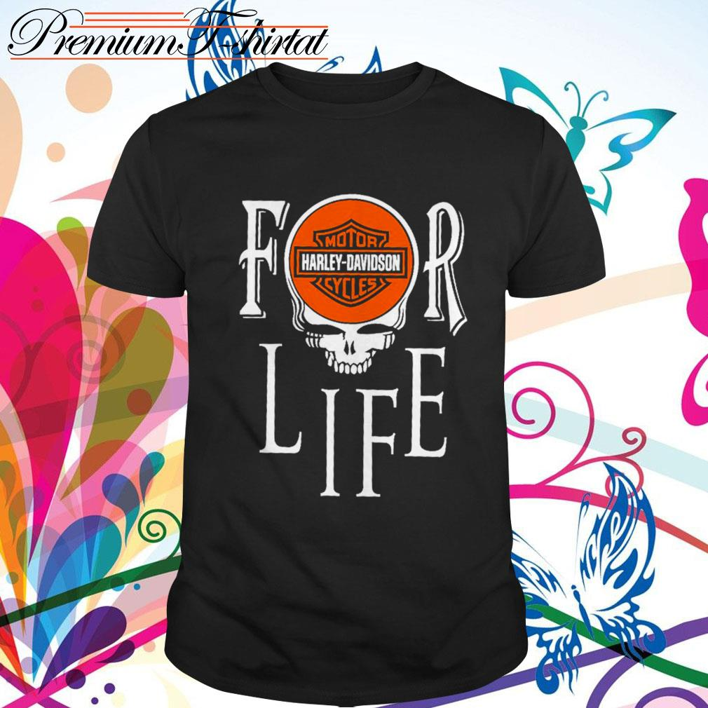 For Life Motor Harley-Davidson Cycles shirt