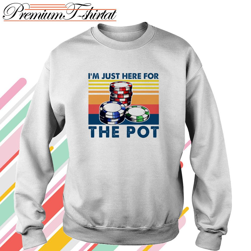 Vintage Poker I'm just here for the pot Sweater