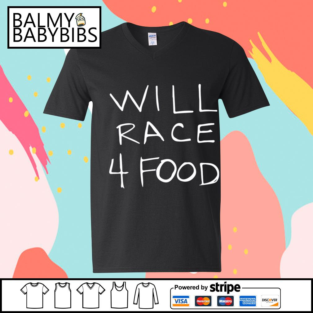 Will race 4 food s v-neck t-shirt